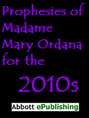Prophesies of Madame